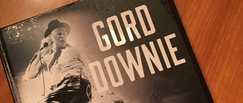 Hey, I wrote a book about Gord Downie, and it looks freakin' awesome!