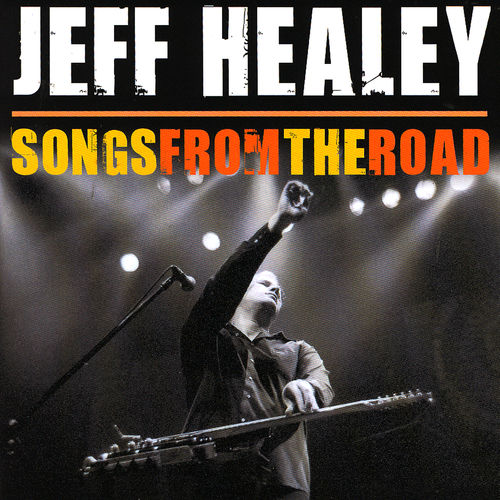 Album review: Jeff Healey, Songs from the Road (2009)