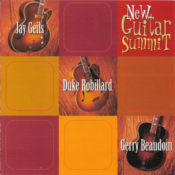 Album review: Robillard/Beaudoin/Geils, New Guitar Summit (2008)