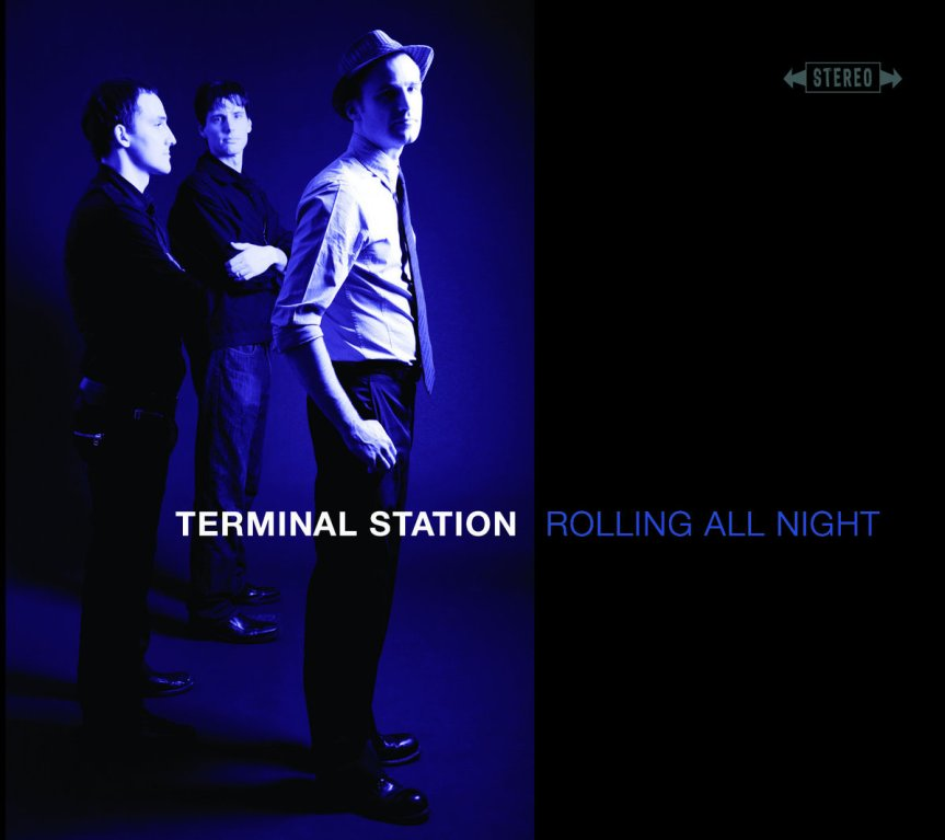 Album review: Terminal Station, Rolling All Night (2009)