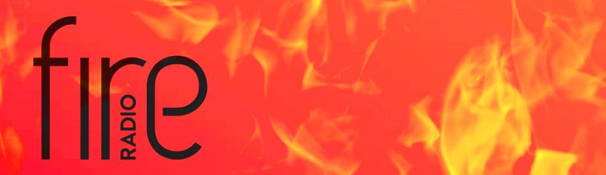 Fire Radio banner