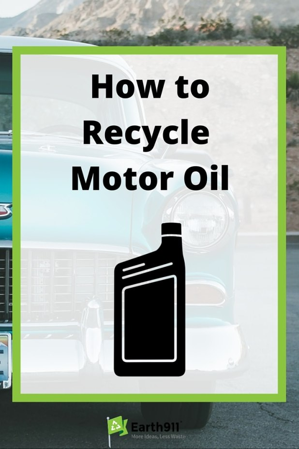how to recycle used motor oil