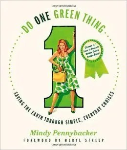 Do One Green Thing: book by Mindy Pennybacker