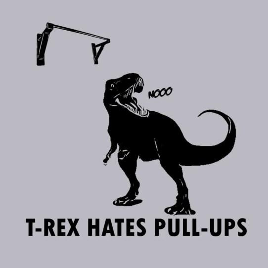 t rex hates pullups