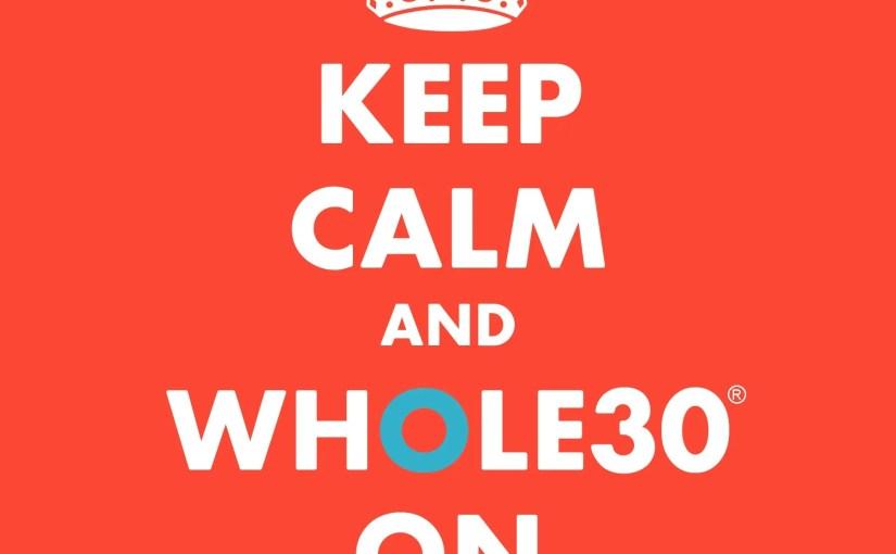 Whole30 Rant