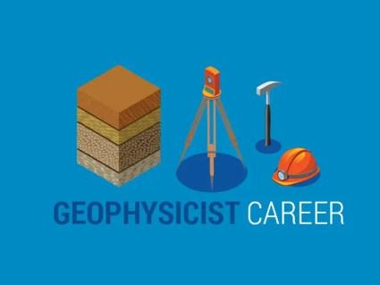 Geophysicist Career