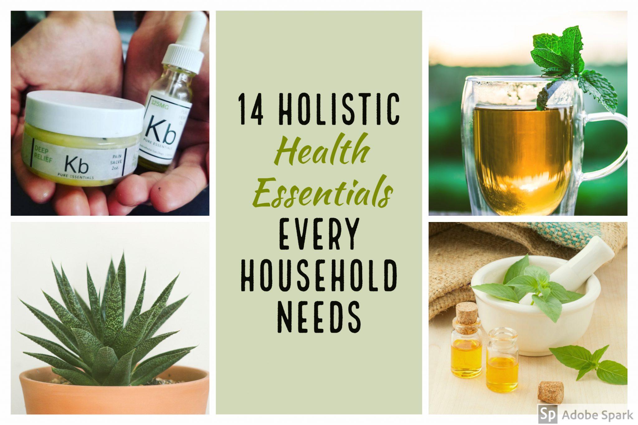 14 Holistic Health Essentials Every Household Needs
