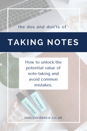 The Do's and Don'ts of Effective and Proactive Note-taking - article from inaccordance