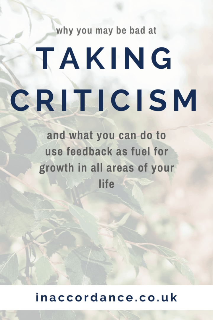 How to get better at taking criticism and use feedback for personal growth - IN ACCORDANCE