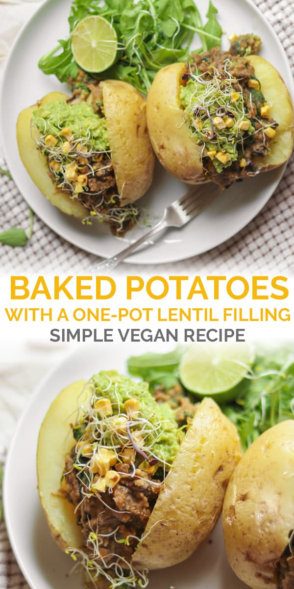 Simple baked potatoes with a one-pot lentil filling simple vegan recipe Pinterest