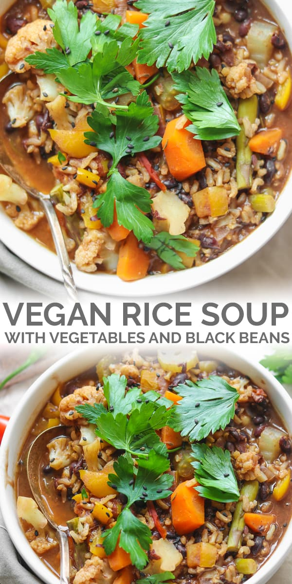 vegan rice soup with black beans and vegetables Pinterest