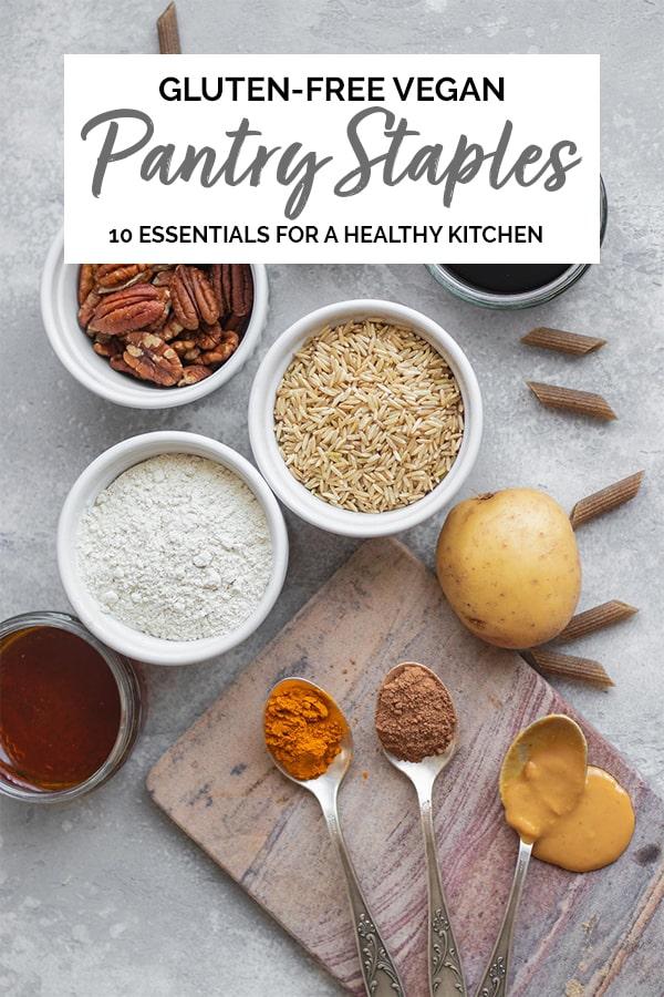 Gluten-free vegan pantry staples Pinterest