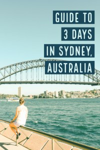 Itinerary for Sydney, Australia! 3 days in this beautiful city!