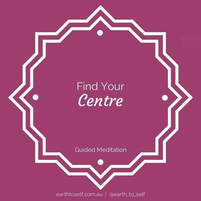 FIND YOURC E N T R E A guided meditationhellip