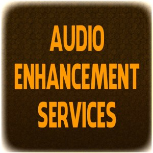 Audio Enhancement Services