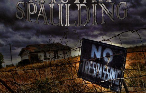 Mystah Spaulding No Trespassing [Digital Version]