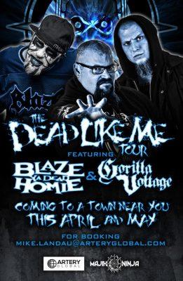 Now Booking Tour Featuring Blaze Ya Dead Homie and Gorilla Voltage