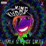 Lovely Strange Drugs [Pre-Order]