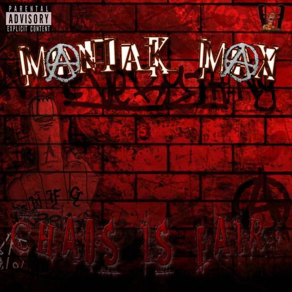 Maniak Max - Chaos Is Fair