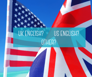 which type of English do you need