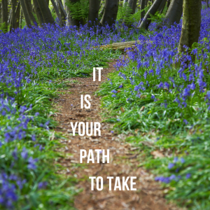 It is your path to take in your business