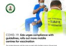 COVID-19: Edo urges compliance with guidelines, rolls out more mobile centres for vaccination