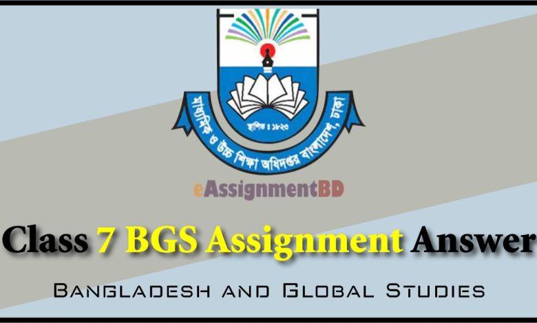 Class 7 BGS Assignment