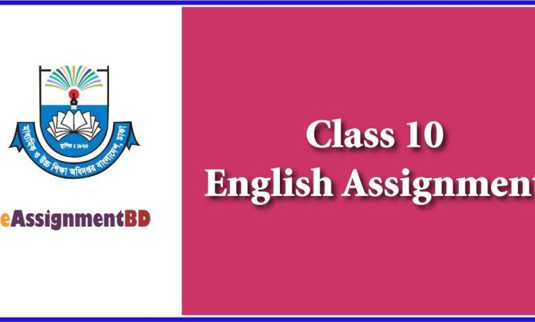 Class 10 English Assignment