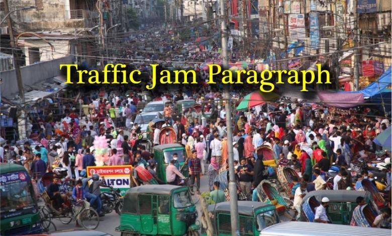 Traffic Jam Paragraph