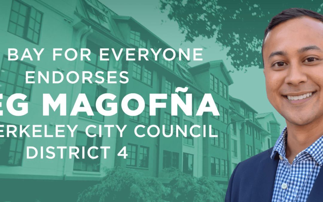 East Bay for Everyone endorses Greg Magofña for Berkeley City Council District 4