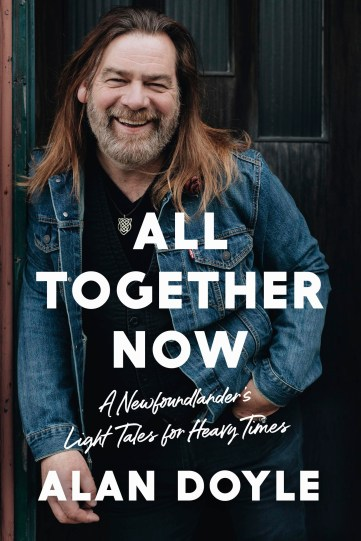Alan-Doyle-ALL-TOGETHER-NOW-book-cover