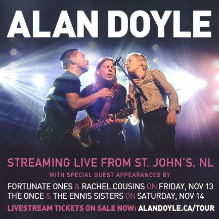 ALAN DOYLE LIVESTREAM FROM THE YELLOWBELLY