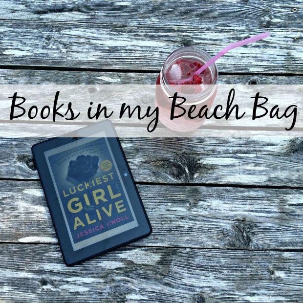 booksinmybeachbag_luckiestgirlalive