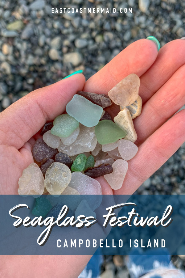 The seaglass festival is a three-day event dedicated to all things seaglass, held on one of the very best places to beach comb—Campobello Island.   #TravelNewBrunswick #SeaglassHunter #Seaglass #BeachCombing #TravelBlogger