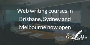Banner image: Web writing courses in Brisbane, Sydney and Melbourne now open