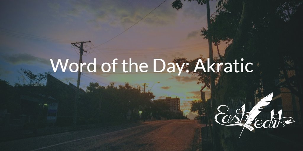 Banner image: Word of the day - Akratic
