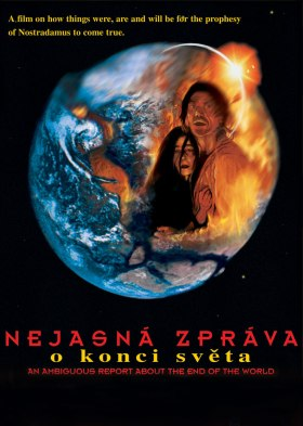 Nejasná správa o konci sveta (An Ambiguous Report About the End of the World)