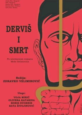 Derviš i smrt (The Dervish and Death)