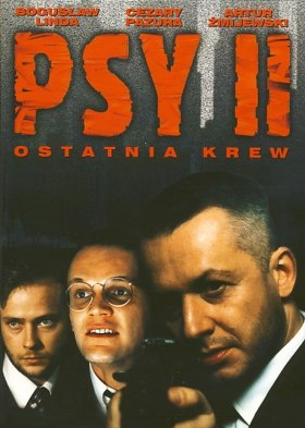 Psy II: Ostatnia krew (Pigs 2: The last blood)
