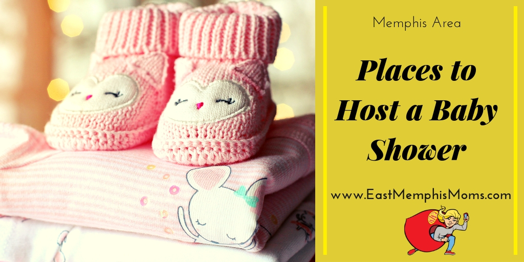 Memphis Places To Hold A Baby Shower East Memphis Moms