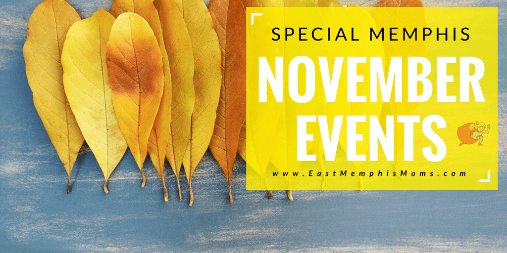 2017 November Special Events - Memphis Fun for the Whole Family