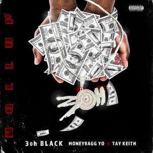 3OhBlack – Hollup Ft. MoneyBagg Yo & Tay Keith