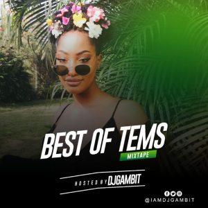 DJ Gambit – 'Best Of Tems' Mix