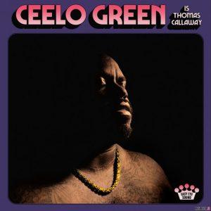 ALBUM: CeeLo Green – CeeLo Green Is Thomas Callaway (Zip File)