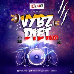 DJ Khardi – VybzDiet 3.0 mp3