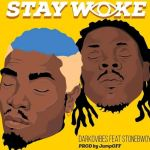 DarkoVibes – Stay Woke Ft StoneBwoy (Prod. By Jumpoff)
