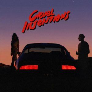 Delacey – Cruel Intentions Ft. G-Eazy