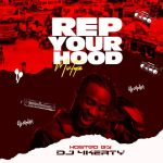 DJ 4kerty – Rep Your Hood (Mix)