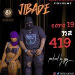 Jibade – Corona 419