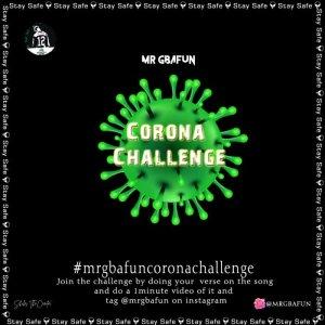 Mr Gbafun – Corona Challenge mp3 download